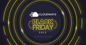 Cloudways Black Friday Sale 2021 (LIVE NOW): 40% OFF For 4 Months