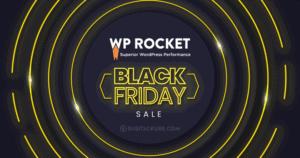 WP Rocket Black Friday Deals 2021 (LIVE NOW): Flat 30% All Plans