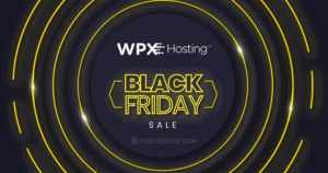 WPX Hosting Black Friday 2021 Deals (LIVE NOW): 6 Months Free On Any 2-Year Plan
